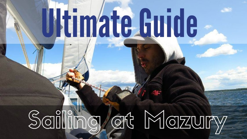 Sailing mazury ultimate guide polish lakeside