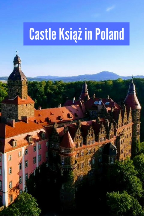 castle ksiaz view from the sky polish castles in lower silesia