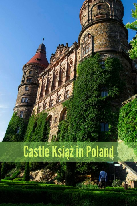 trip to poland Schloss Fürstenstein castle ksiaz polish castles lower silesia