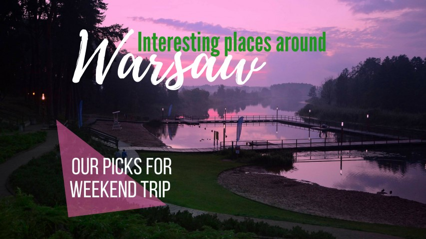 interesting places around warsaw trip around warsaw beautiful towns