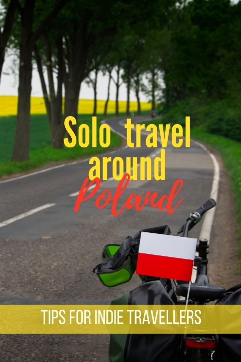 solo travel around poland tips holidays in poland plan poland indie travellers