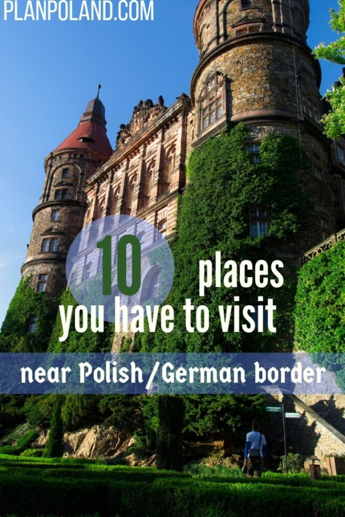 interestig places in poland near german border castles in poland weeknd in poland from berlin