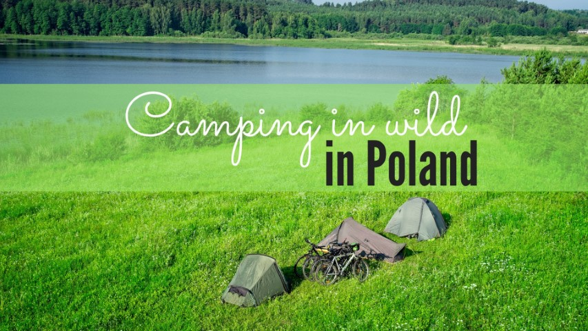 camping in wild in poland is it legal to camp in wild in poland